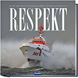 RESPEKT - 150 Jahre Deutsche Gesellschaft zur Rettung Schiffbrüchiger