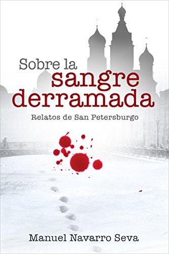 sobre-la-sangre-derramada-relatos-de-san-petersburgo-3-edicion