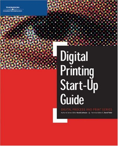 Digital Printing Start-Up Guide