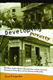 img - for Developing Poverty: The State, Labor Market Deregulation, and the Informal Economy in Costa Rica and the Dominican Republic book / textbook / text book