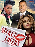 Secret Lovers-Nollywood African Movie
