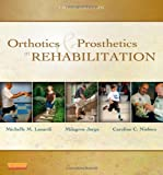 img - for Orthotics and Prosthetics in Rehabilitation, 3e book / textbook / text book