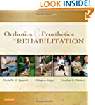 Orthotics and Prosthetics in Rehabili...
