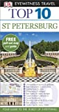St. Petersburg (DK Eyewitness Top 10 Travel Guide)