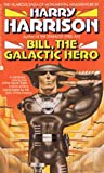 Bill the Galactic Hero