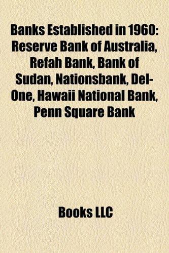 banks-established-in-1960-reserve-bank-of-australia-refah-bank-bank-of-sudan-nationsbank-del-one-haw