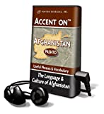 Accent on Afghanistan: Pashto: Useful Phrases & Vocabulary: The Language & Culture of Afghanistan [With Headphones]