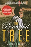 The Beautiful Tree: A Personal Journey Into How the World