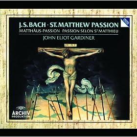 """J.S. Bach: St. Matthew Passion, BWV 244 / Part One - No.27 Aria (Soprano, Alto, Chorus II): """"So ist mein Jesus nun gefangen"""" - Chorus I/II: """"Sind Blitze, sind Donner"""""""