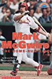 Mark McGwire: The Home-Run King (Hello Reader Level 3) (0439099056) by Bruce Weber