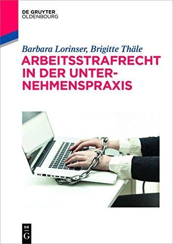 arbeitsstrafrecht-in-der-unternehmenspraxis-de-gruyter-studium
