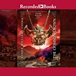 The Crimson Crown: A Seven Realms Novel, Book 4 (       UNABRIDGED) by Cinda Williams Chima Narrated by Carol Monda