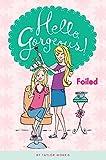 Foiled #2 (Hello, Gorgeous!)