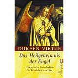 """Das Heilgeheimnis der Engelvon """"Doreen Virtue"""""""