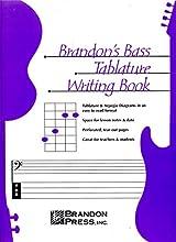 Brandon39s Bass Tablature Writing Book