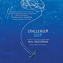 Challenger Deep (       UNABRIDGED) by Neal Shusterman Narrated by Michael Curran-Dorsano