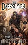 The Darkslayer: Wrath of the Royals (Book 1 of 6)