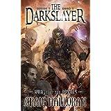 The Darkslayer: Wrath of the Royals (Book 1 of 6) ~ Craig Halloran