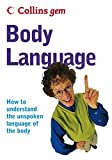 Collins Gem Body Language: How to Understand the Unspoken Language of Your Body (0007189923) by Lambert, David