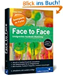 Face to Face: Handbuch Facebook-Marke...