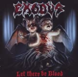 echange, troc Exodus - Let There Be Blood