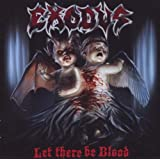 Let There Be Bloodby Exodus