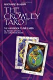 img - for The Crowley Tarot: The Handbook to the Cards book / textbook / text book