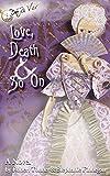 Love, Death & So On (Deja Vu Book 1)
