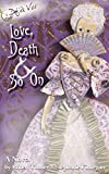 Love, Death & So On (Deja Vu Book 1)