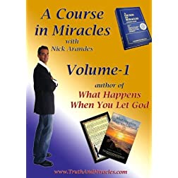 A Course in Miracles with Nick Arandes Volume-1