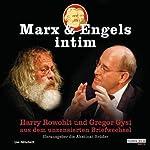 Marx und Engels intim | Karl Marx,Friedrich Engels