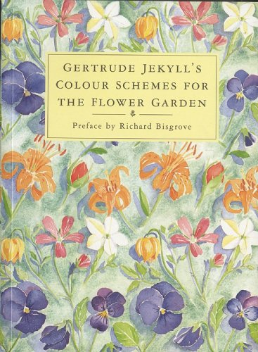 Gertrude Jekyll's Color Schemes for the Flower Garden