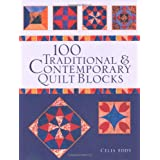100 Traditional and Contemporary Quilt Blocksby Celia Eddy