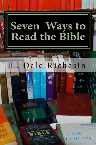 Seven Ways To Read The Bible