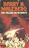 The Falling Astronauts (0099109506) by Barry N. Malzberg
