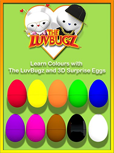 Learn Colours with The LuvBugz and 3D Surprise Eggs