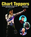 img - for Chart Toppers: The Great Performers of Popular Music Over the Last 50 Years book / textbook / text book