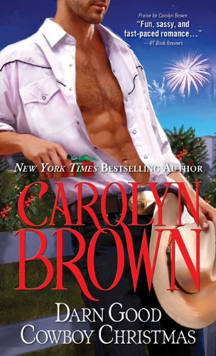 Darn Good Cowboy Christmas (Spikes & Spurs) by Carolyn Brown