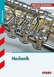 Abitur-Training - Physik  Mechanik: Grundlagen und Aufgaben mit Lösungen