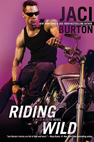 Riding Wild (Wild Riders, #1)