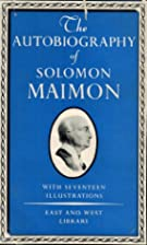 The autobiography of Solomon Maimon by…