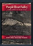 They Called It Purple Heart Valley. A Combat Chronicle of the War in Italy. 1944. Cloth with dustjacket.