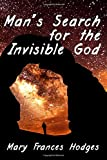 Man's Search for the Invisible God