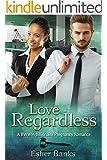 Love Regardless: A Billionaire BWWM Pregnancy Romance