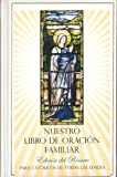 img - for Nuestro Libro de Oracion Familiar: Edicion del Rosario Our Family Prayer Book book / textbook / text book