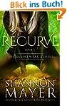 Recurve (The Elemental Series Book 1)...