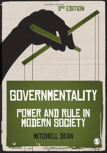 Governmentality: Power and Rule in Modern Society