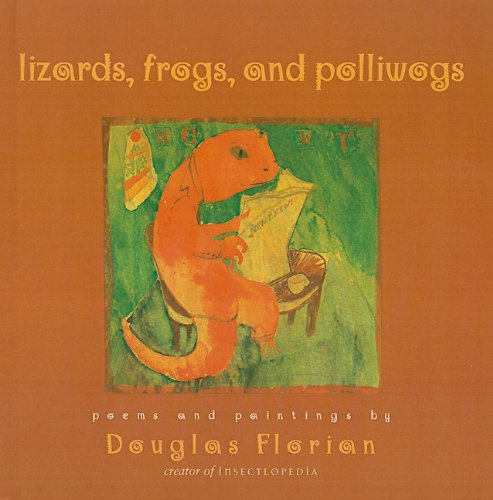 Lizards, Frogs, and Polliwogs: Poems and Paintings