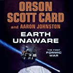Earth Unaware | Orson Scott Card,Aaron Johnston