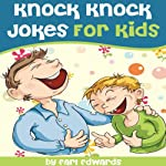 Knock Knock Jokes for Kids | Earl Edwards